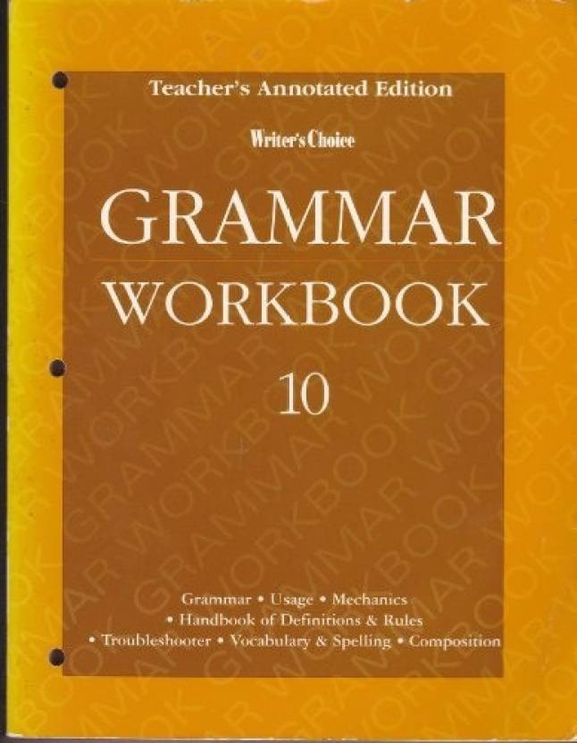 Writer's Choice Grammar Workbook 10, Teacher's Annotated