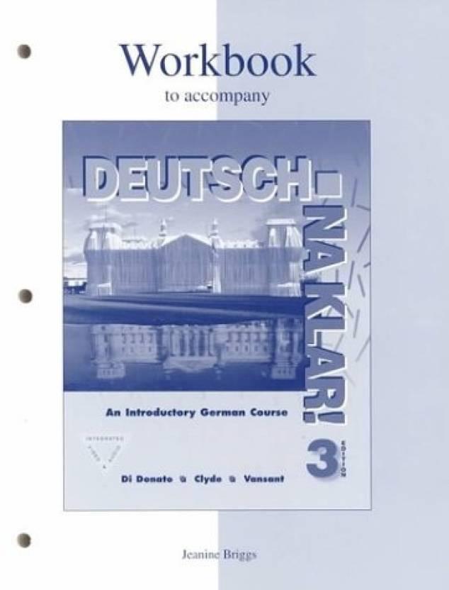 Workbook to accompany Deutsch: Na klar! An Introductory