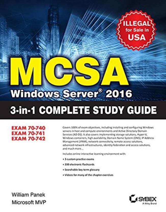 MCSA Windows Server 2016 3-in-1 Complete Study Guide: Buy MCSA