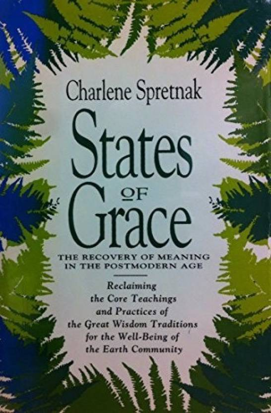 States of Grace: The Recovery of Meaning in the Postmodern