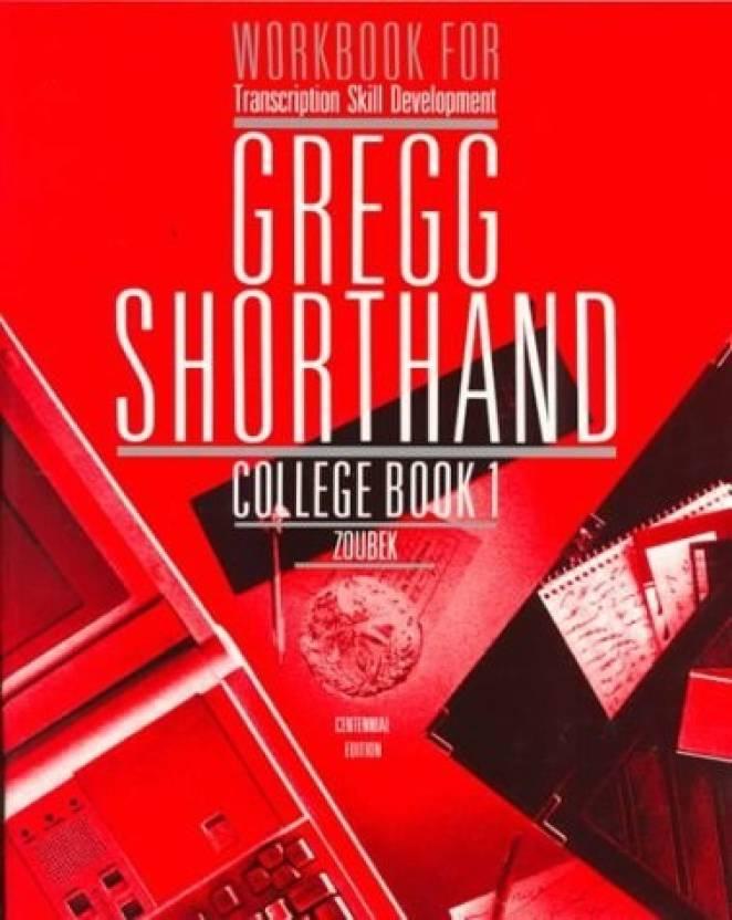 Workbook for Transcription Skill Development Gregg Shorthand