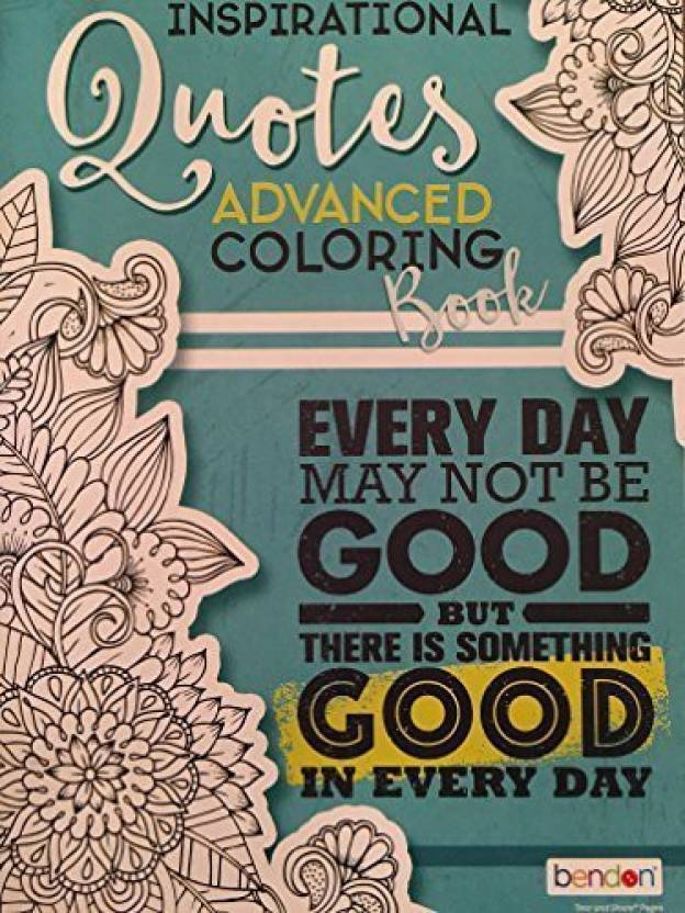 Bendon Adult Coloring Book - Inspirational Quotes Advanced Coloring ...