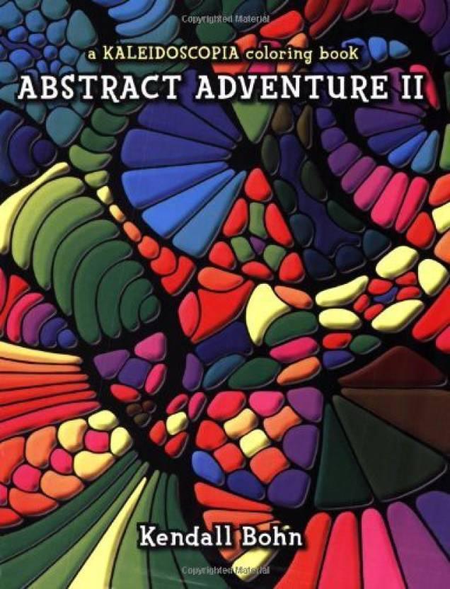 Genrc Abstract Adventure II: A Kaleidoscopia Coloring Book ...