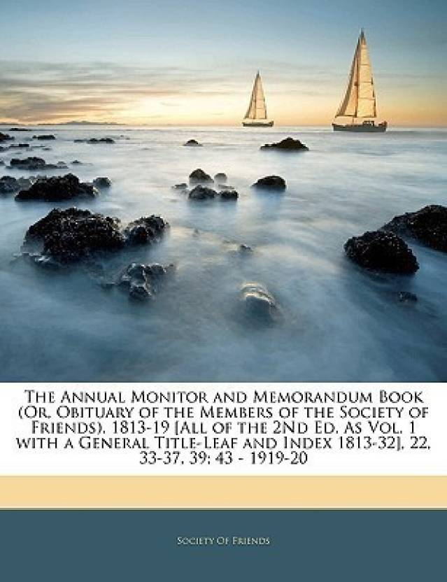 The Annual Monitor and Memorandum Book (Or, Obituary of the