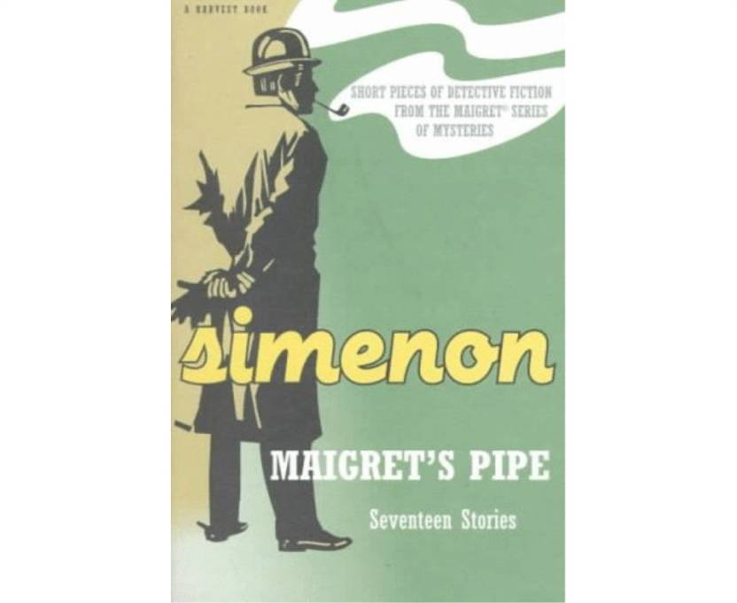 Maigret's Pipe: Seventeen Stories (A Harvest Book): Buy