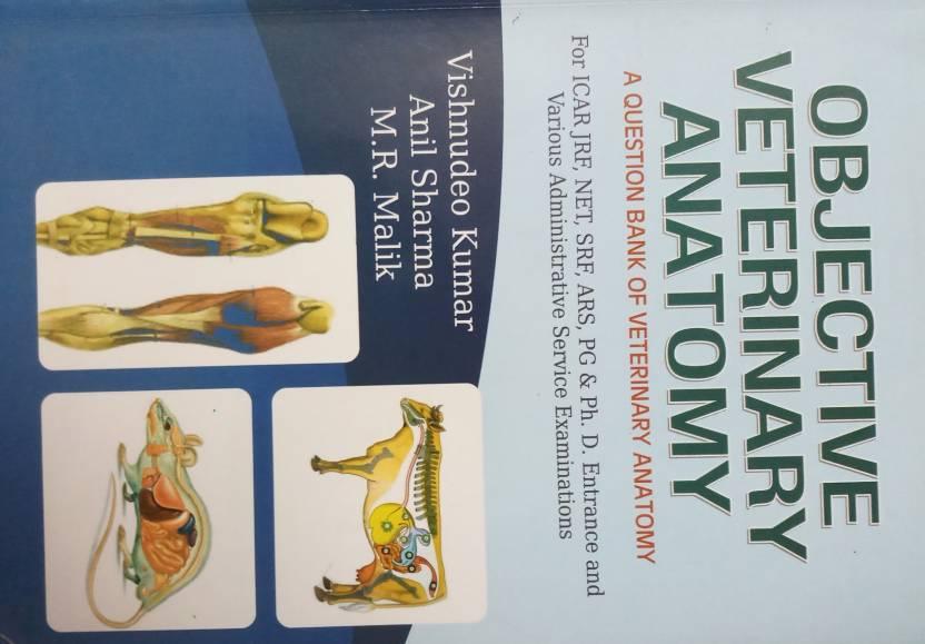 Objective Veterinary Anatomy A Question Bank Of Veterinary Anatomy