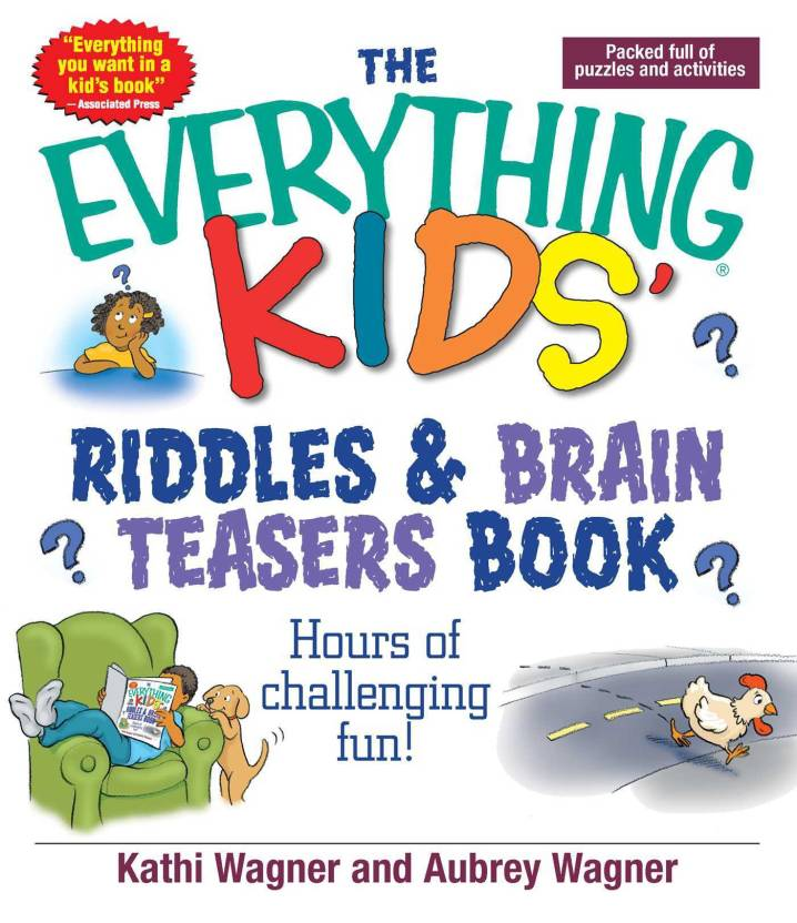 The Everything Kids Riddles & Brain Teasers Book: Buy The