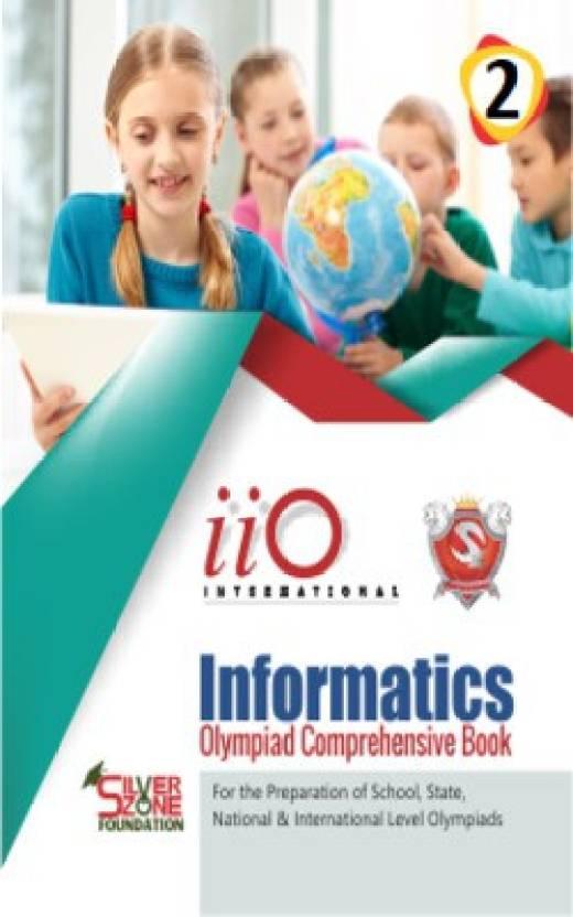 Silver Zone Olympiad Books Computer (Informatics) IIO