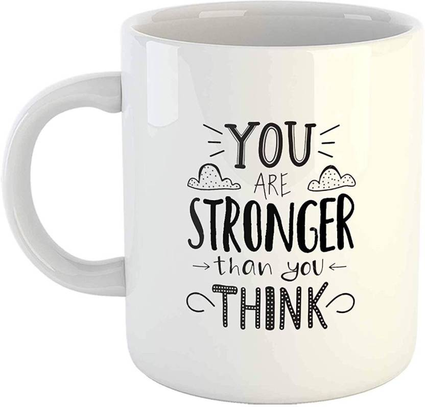 Ikraft Motivation Quotemug You Are Stronger Than You Think Quotes