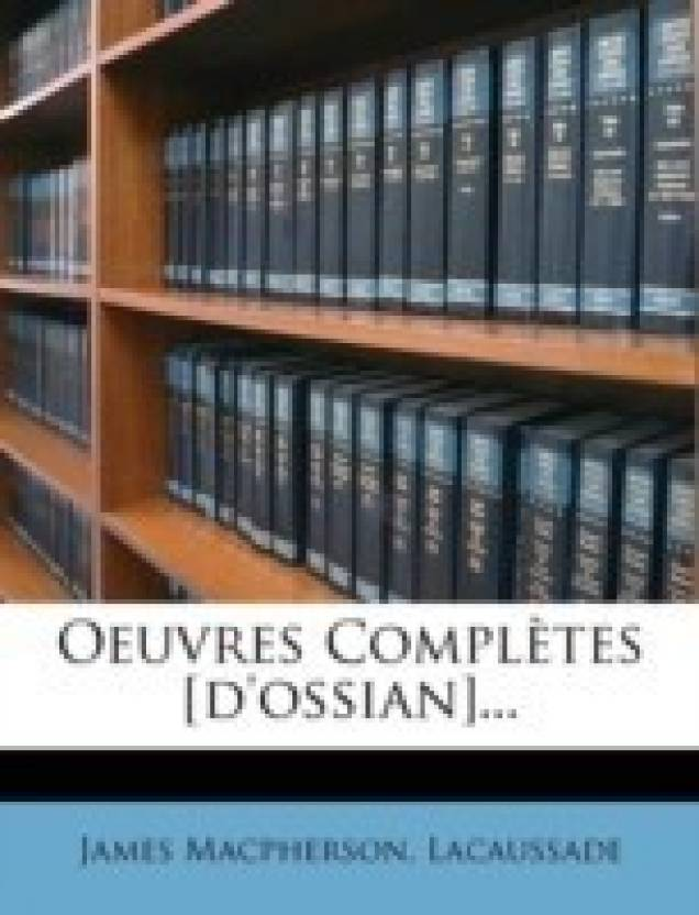Oeuvres Completes [D'ossian]   : Buy Oeuvres Completes [D