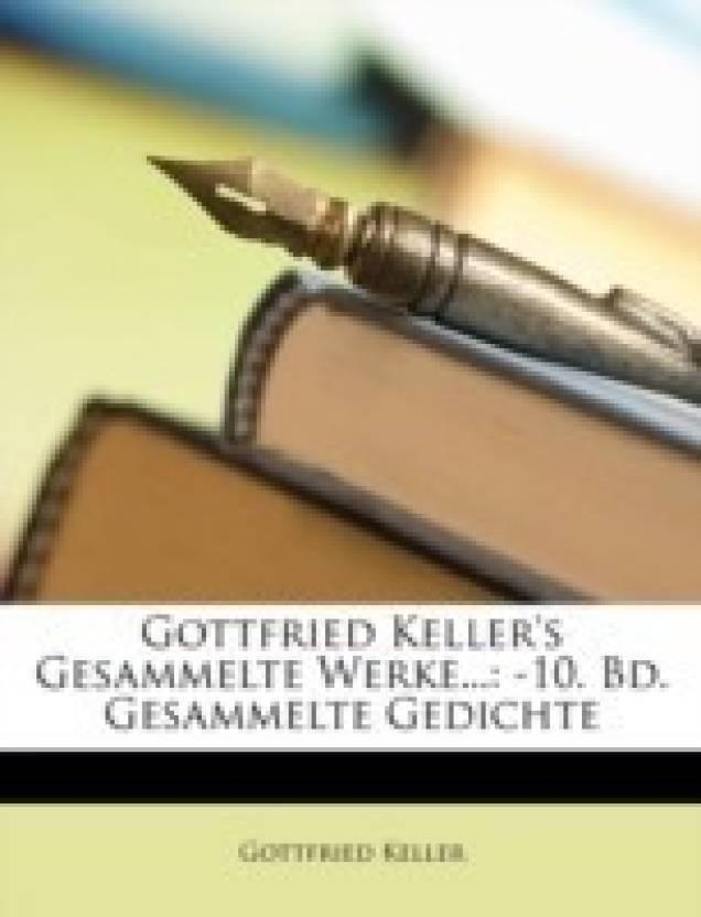 Gottfried Kellers Gesammelte Werke Buy Gottfried