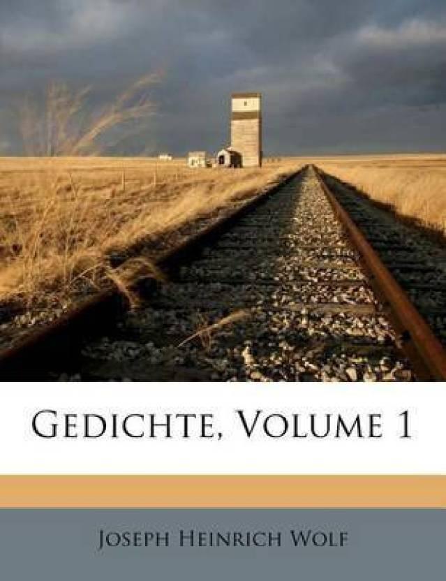 Gedichte Von Dr Joseph Heinrich Wolf Buy Gedichte Von Dr