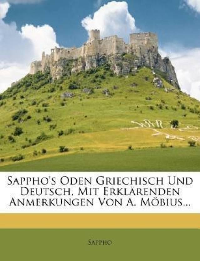 Sappho's Oden Griechisch Und Deutsch, Mit Erklarenden