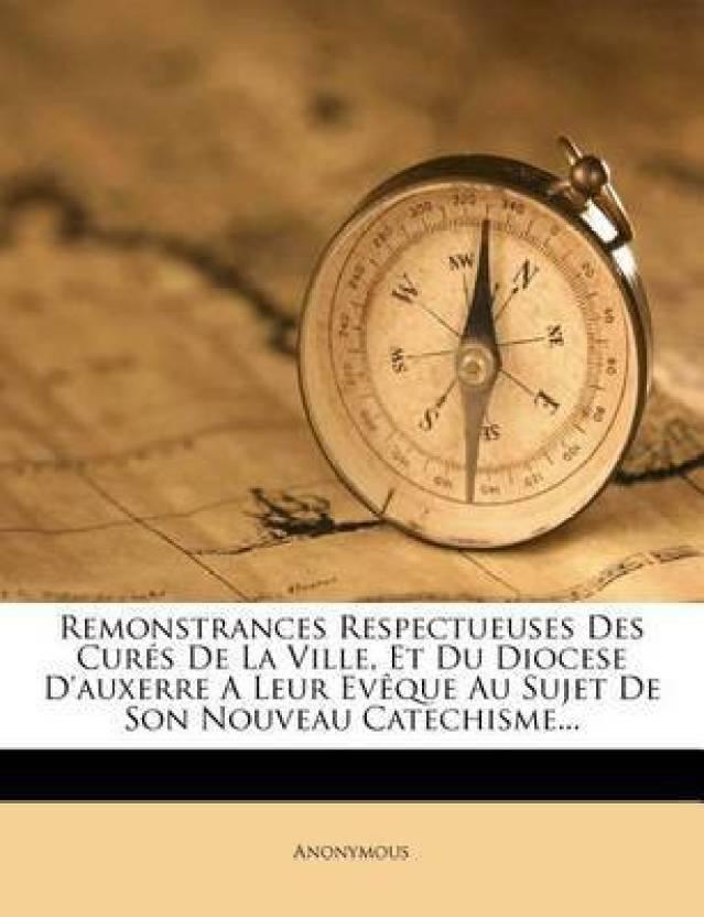 Remonstrances Respectueuses Des Cures De La Ville Et Du Diocese D