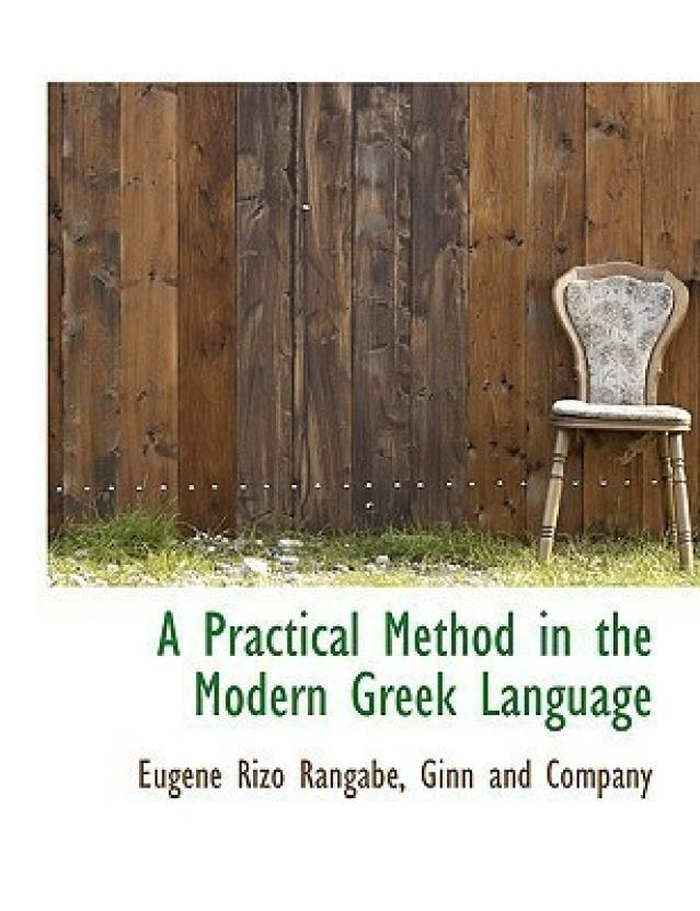 A Practical Method In The Modern Greek Language Buy A Practical