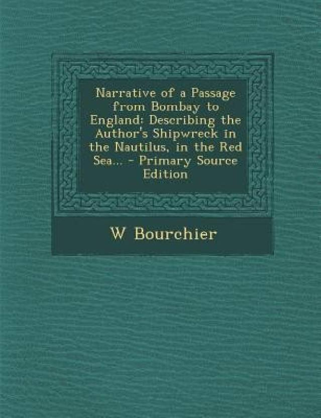 Narrative Of A Passage From Bombay To England English Paperback Softback Bourchier W