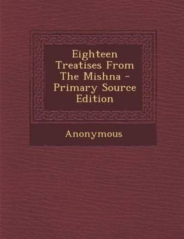 Eighteen Treatises from the Mishna