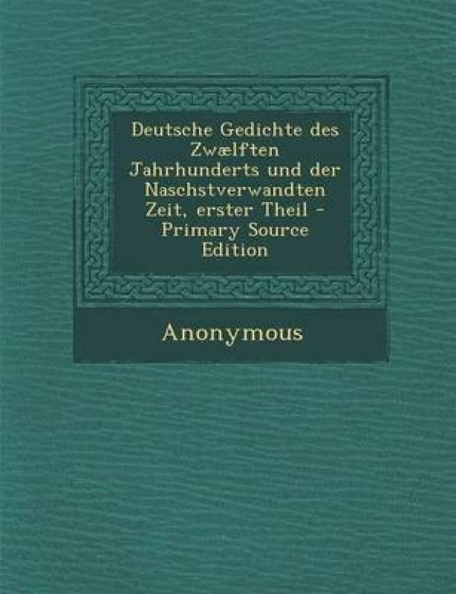 Deutsche Gedichte Des Zwaelften Jahrhunderts Und Der