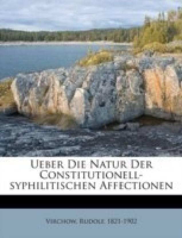 Ueber Die Natur Der Constitutionell-Syphilitischen