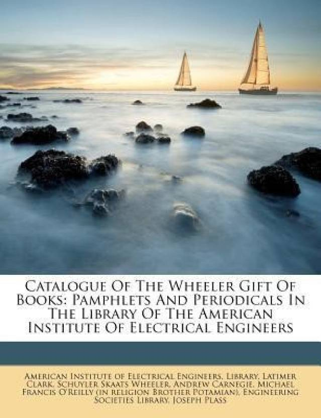 Catalogue of the Wheeler Gift of Books: Buy Catalogue of the