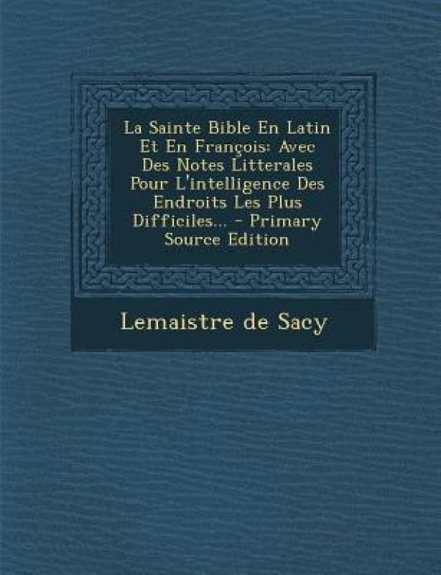 La Sainte Bible En Latin Et En Francois: Buy La Sainte Bible En