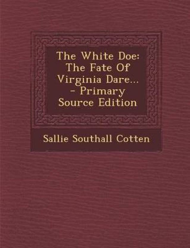 The White Doe: Buy The White Doe by Cotten Sallie Southall