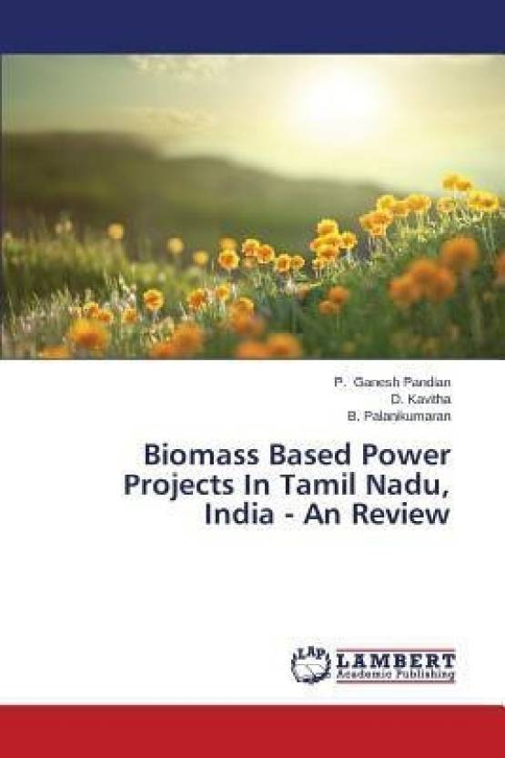 Biomass Based Power Projects in Tamil Nadu, India - An