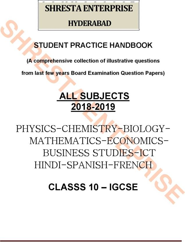 STUDENT PRACTICE HANDBOOK : IGCSE Class 10 ALL SUBJECTS