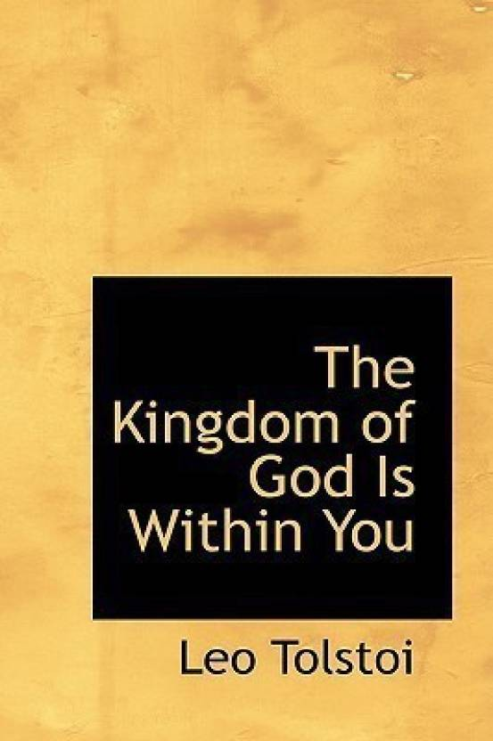 The Kingdom of God Is Within You: Buy The Kingdom of God Is