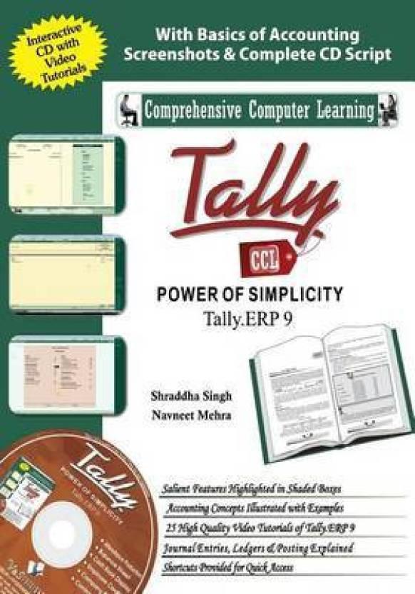 Tally Erp 9 (Power of Simplicity): Buy Tally Erp 9 (Power of