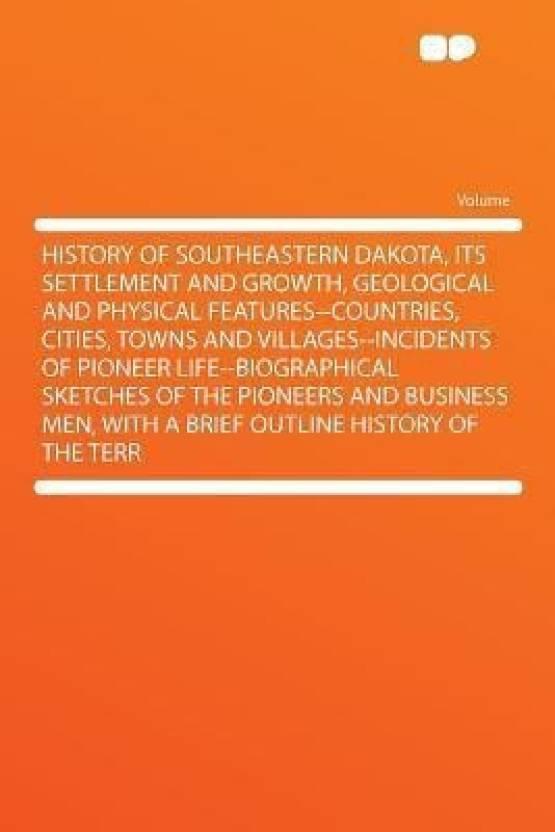 History of Southeastern Dakota, Its Settlement and Growth