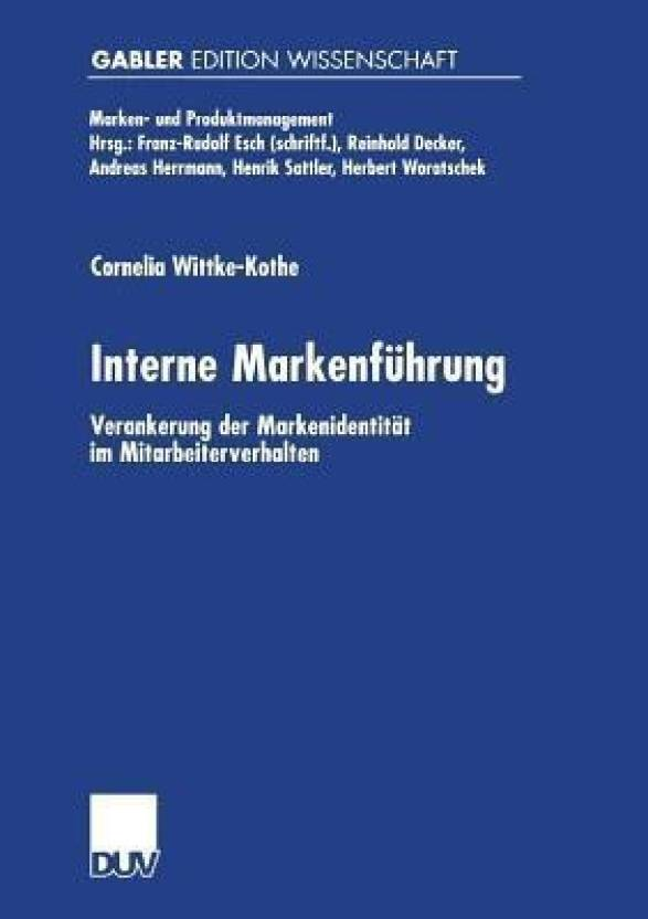 Interne Markenf hrung: Buy Interne Markenf hrung by Wittke
