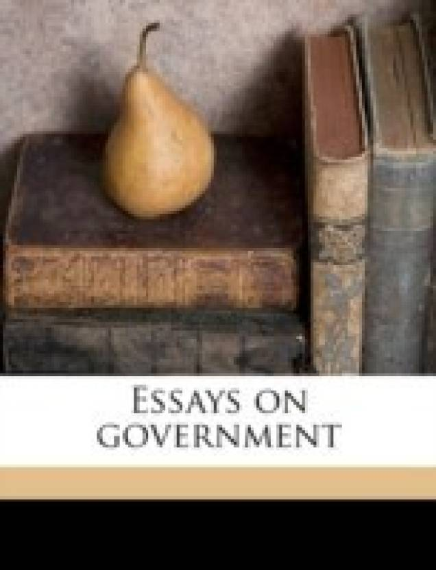 Science Essays Topics Essays On Government Buy Essays On Government By Lowell Abbott Lawrence At  Low Price In India  Flipkartcom English Extended Essay Topics also Business Format Essay Essays On Government Buy Essays On Government By Lowell Abbott  Thesis Essay Example