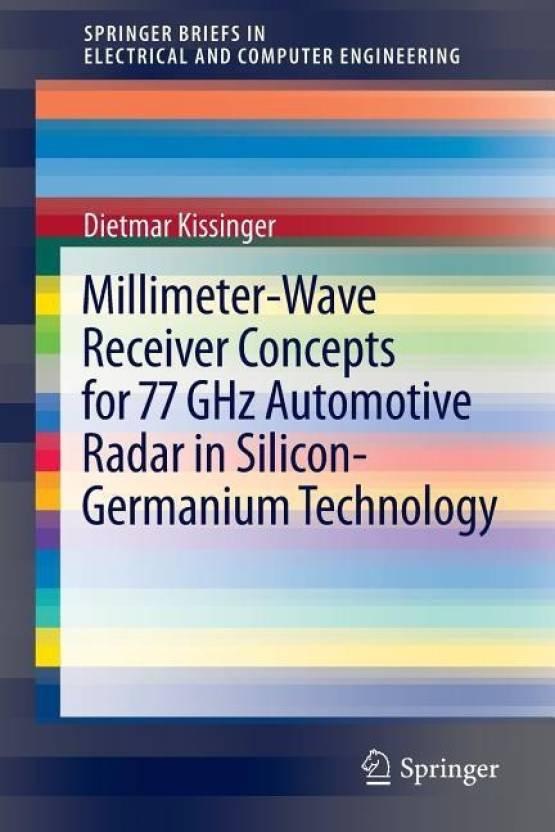 Millimeter-Wave Receiver Concepts for 77 GHz Automotive