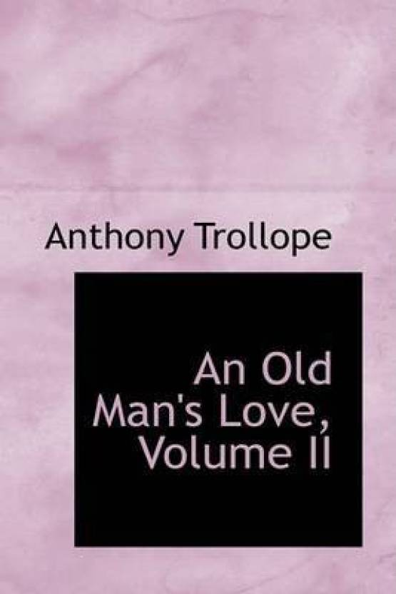 an old man s love trollope anthony