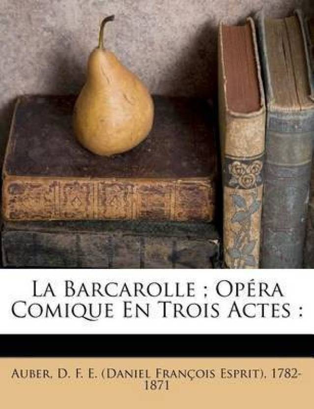 Barcarolle The Opera And I >> La Barcarolle Opera Comique En Trois Actes Buy La Barcarolle