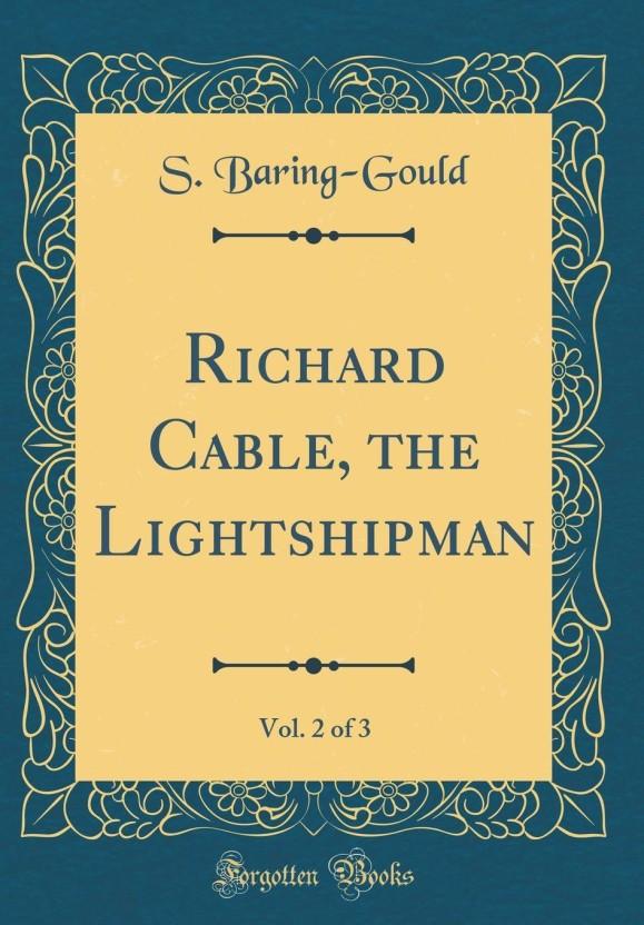 Richard Cable; the lightshipman V3 (Ricahrd Cable)
