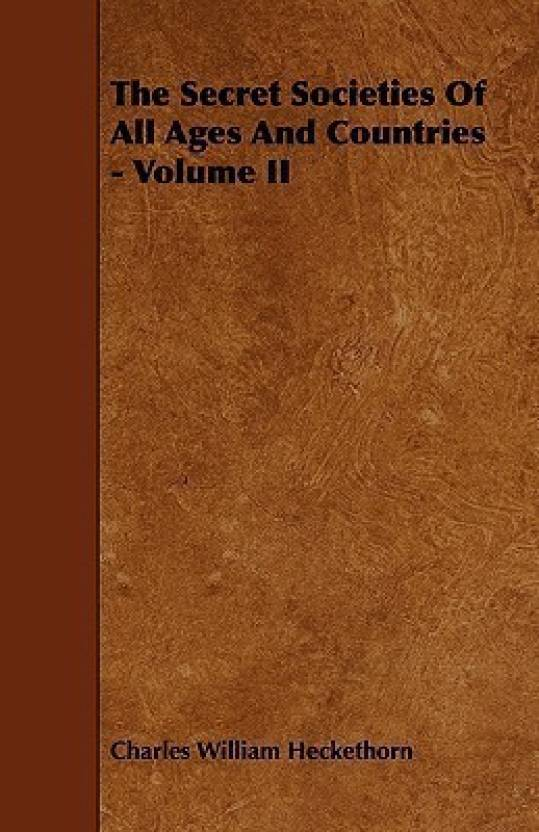The Secret Societies Of All Ages And Countries - Volume II: Buy The