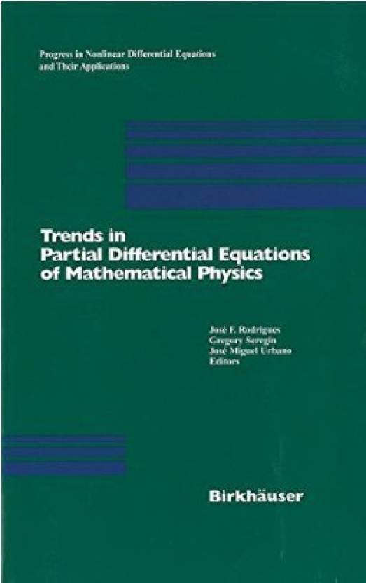 equations of mathematical physics  Trends in Partial Differential Equations of Mathematical Physics ...