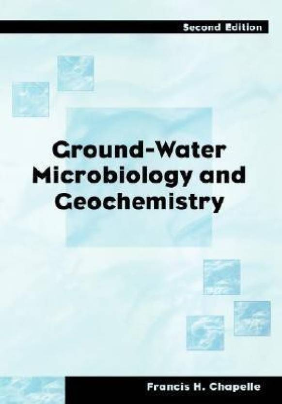 Ground-Water Microbiology and Geochemistry: Buy Ground-Water