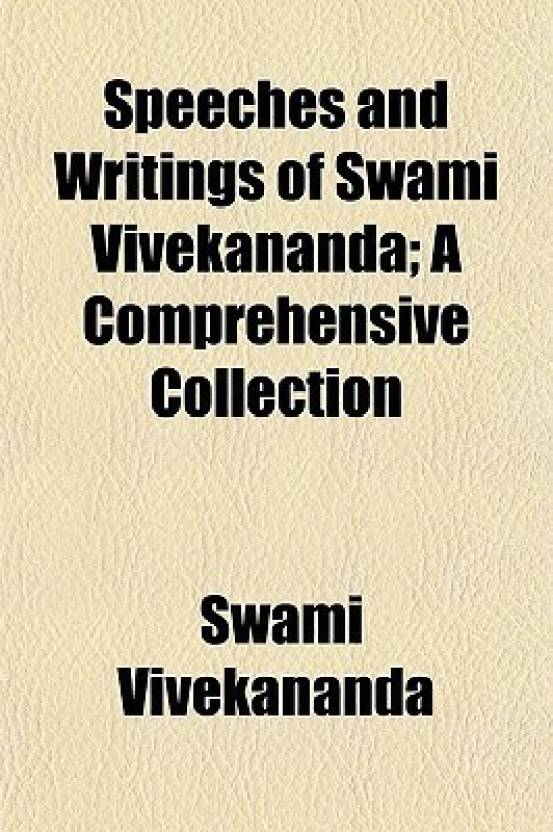 Speeches And Writings Of Swami Vivekananda A Comprehensive  Speeches And Writings Of Swami Vivekananda A Comprehensive Collection  English Paperback Vivekananda Swami