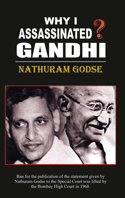 Why I Assassinated Mahatma Gandhi?  (English, Paperback, Hansraj Rahabar)