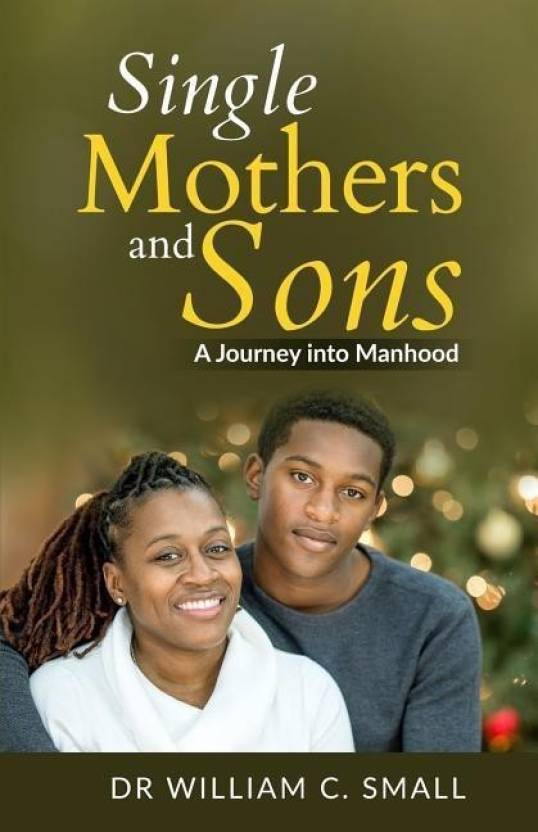 Single Mothers and Sons: Buy Single Mothers and Sons by