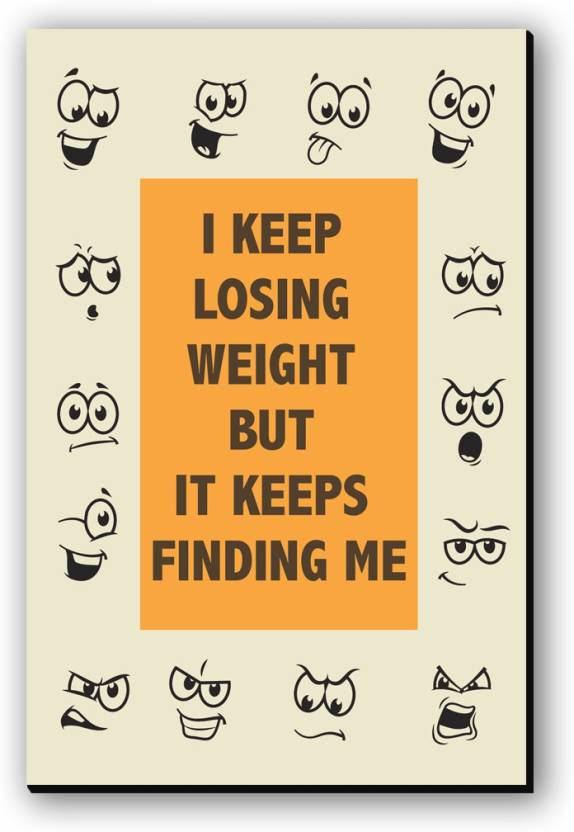 Seven Rays Weight Keeps finding me Fridge Magnet Pack of 1 Multicolor