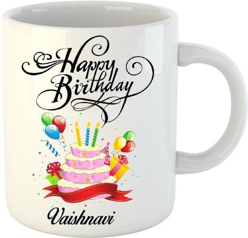 Huppme Happy Birthday Vaishnavi White 350 Ml Ceramic Mug Price In