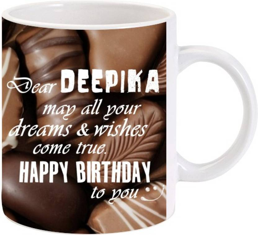 Lolprint Happy Birthday Deepika Ceramic Mug Price In India Buy