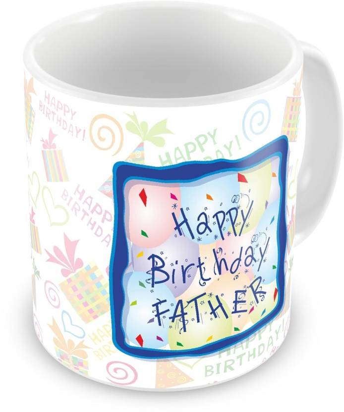 Everyday Gifts Happy Birthday Gift For Father Ceramic Mug 400 Ml