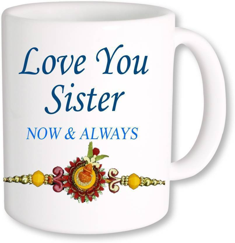 Meyou Gift For Sislove You Sister Now Always Printed Ceramic Mug