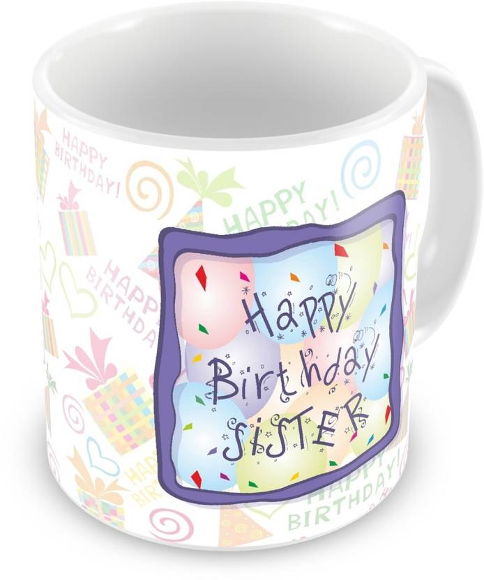 Everyday Gifts Happy Birthday Gift For Sister Ceramic Mug