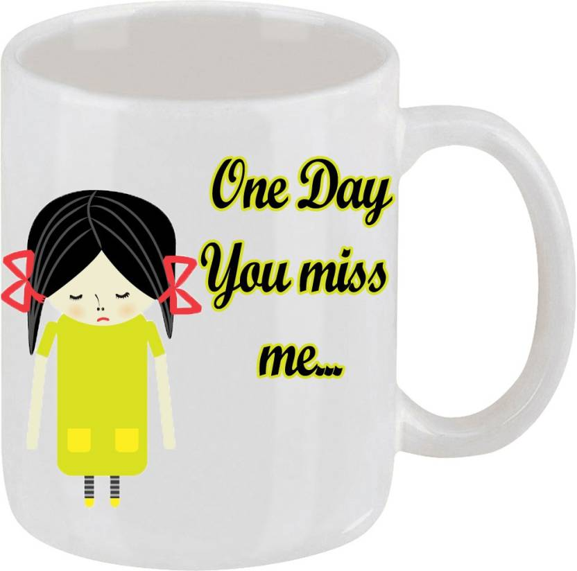 Lazy Turtle One Day You Miss Me Ceramic Mug Price In India Buy
